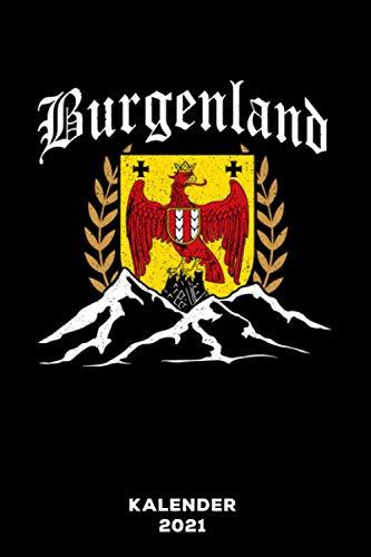 Burgenland: Kalender 2021 und Jahresplaner von Januar bis Dezember mit Ferien, Feiertagen und Monatsübersicht | Organizer, Taschenkalender und Organizer für 1 Jahr