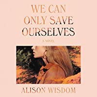We Can Only Save Ourselves