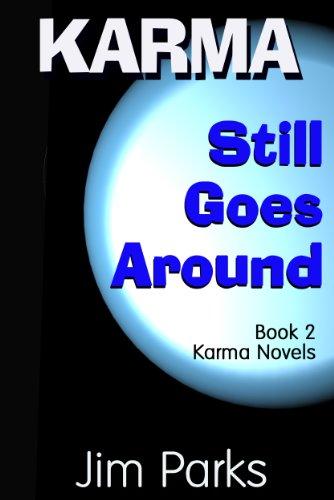 Book: Karma Still Goes Around (Karma Novels) by Jim Parks