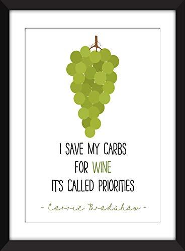 Carrie Bradshaw – I Save My Carbs for Wine Unframed Print/Ich rette meine Kohlenhydrate für Wein - Ungerahmter Druck