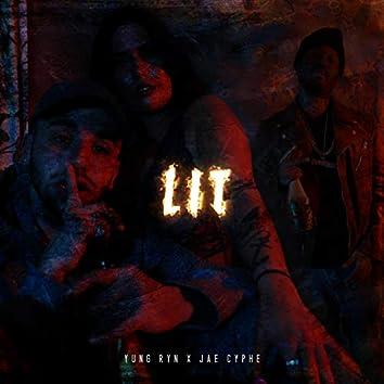 Lit (feat. Jae Cyphe)
