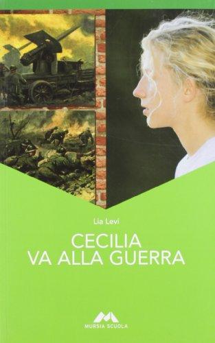 Cecilia va alla guerra