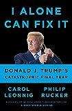 I Alone Can Fix It: Donald J. Trump's...