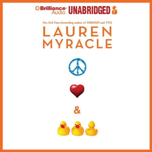 Peace, Love, and Baby Ducks audiobook cover art
