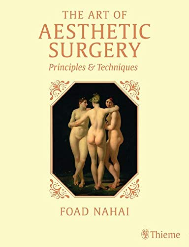 The Art of Aesthetic Surgery: Principles and Techniques, Three Volume Set, Third Edition