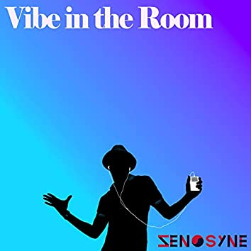 Vibe in the Room