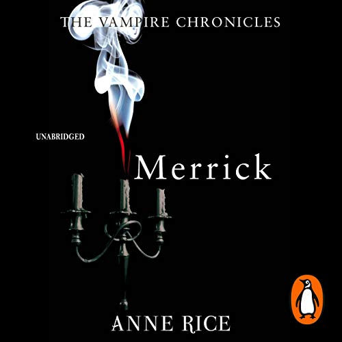 Merrick     The Vampire Chronicles 7              By:                                                                                                                                 Anne Rice                               Narrated by:                                                                                                                                 Graeme Malcolm                      Length: 11 hrs and 35 mins     12 ratings     Overall 4.6