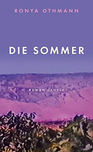 Die Sommer: Roman