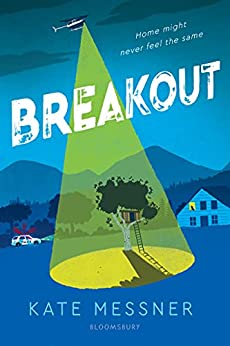 Breakout by [Kate Messner]