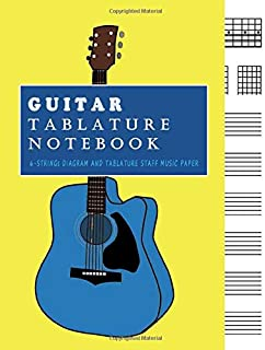 Guitar Tablature Notebook: Standard 6 - Strings Chords Guitar Tabs and staff Notebook | Music Mcript Book with Fretboard Maps