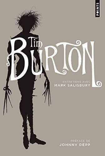 Tim Burton Entretiens avec Mark Salisbury