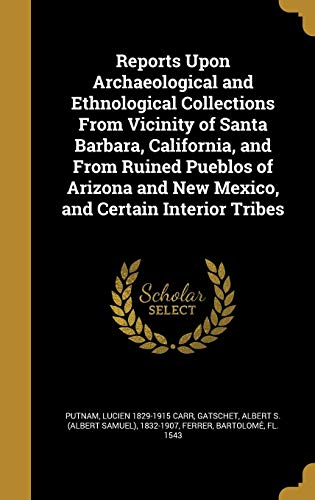 REPORTS UPON ARCHAEOLOGICAL &