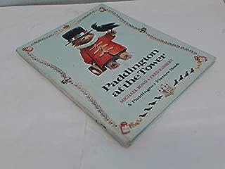 Paddington at the Tower (A Paddington Picture Book) (Paddington picture book ; 5)