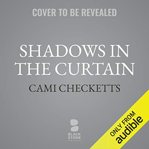 Shadows in the Curtain audiobook cover art