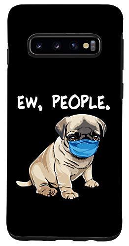 Galaxy S10 Pug Ew People Dog Wearing Face Mask Case