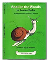 Snail in the woods (A Nature I can read book) 0060251689 Book Cover
