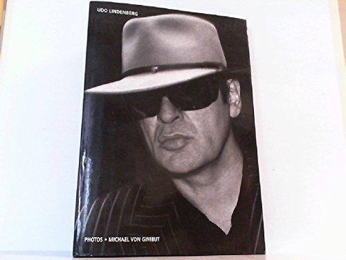 Udo Lindenberg. Fotos von Michael von Gimbut.