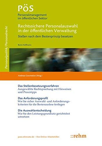 Rechtssichere Personalauswahl in der öffentlichen Verwaltung: Stellen nach dem Bestenprinzip besetzen (PöS - Personalmanagement im öffentlichen Sektor)