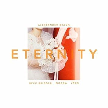 Eternity (feat. Beck Bridger, Nogga & Jrok)