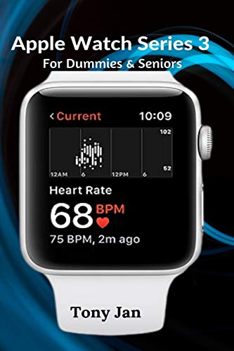 Apple Watch Series 3 For Dummies & Seniors