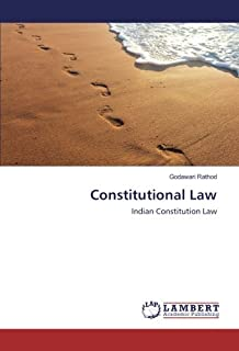 Constitutional Law: Indian Constitution Law