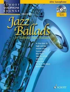 JAZZ BALLADS - arrangiert für Altsaxophon - Klavier - mit CD [Noten / Sheetmusic] aus der Reihe: SCHOTT SAXOPHONE LOUNGE