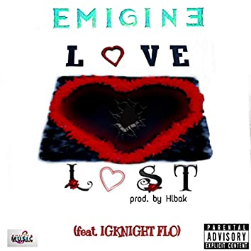 Love Lost (feat. Igknight Flo)