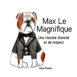 Max Le Magnifique (French Edition) by [Usha Phadke]