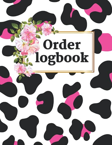 Order logbook: Order Customer Purchase Order Log Book/ Closing Deals In High Heels (Boss Lady Empire, Band 1)