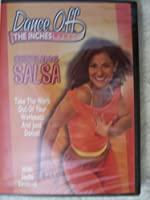 Dance Off the Inches: Sizzling Salsa [DVD] [Import]