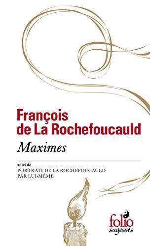 Maximes/Portrait de La Rochefoucauld: Suivi de Portrait de la Rochefoucauld par lui-même