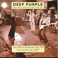 Days May Come Days May Go by Deep Purple