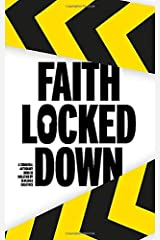Faith Locked Down Paperback