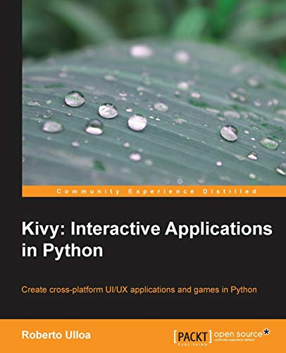 Kivy: Interactive Applications in Python (English Edition)