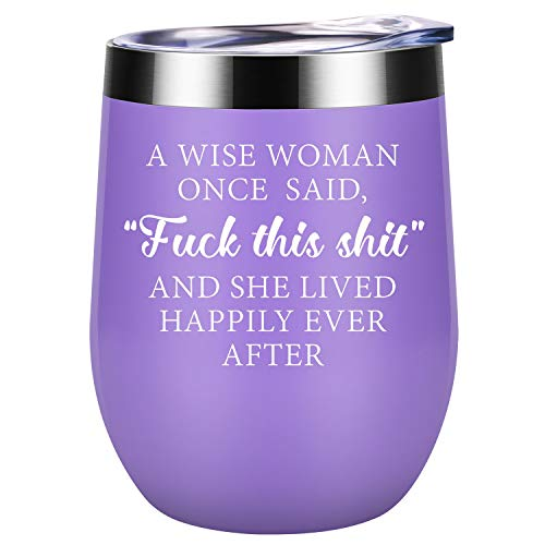 Funny Gifts for Women - Valentines, Galentines Day Gifts for Her, Wife, Mom - A Wise Woman Once Said - Friendship, Birthday Gifts for Girlfriend, Best Friend, Sister, Daughter - Coolife Wine Tumbler