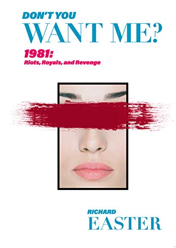 Don't You Want Me? by Richard Easter ebook deal