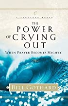 The Power of Crying Out( When Prayer Becomes Mighty)[POWER OF CRYING OUT][Hardcover]