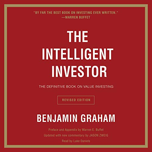 The Intelligent Investor Rev Ed.                   By:                                                                                                                                 Benjamin Graham                               Narrated by:                                                                                                                                 Luke Daniels                      Length: 17 hrs and 48 mins     3,508 ratings     Overall 4.6