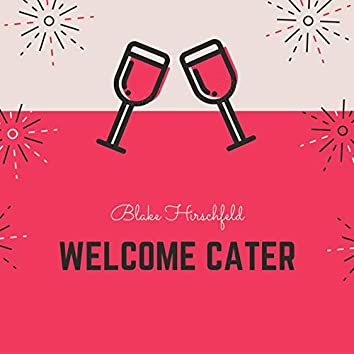 Welcome Cater