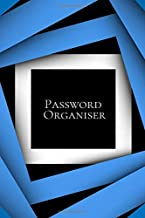 "Password Organiser: Personal internet address and Logbook, Website Log Book/Directory, organizer, Diary, Journal, Notebook to store your username and ... 6""x9"" with 120 pages (Password Management)"