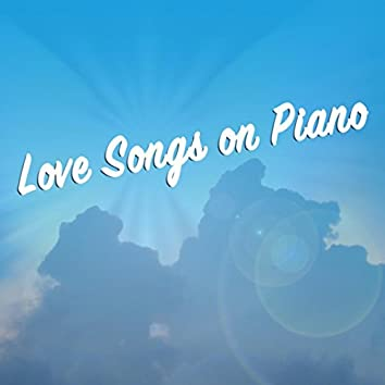 Love Songs on Piano