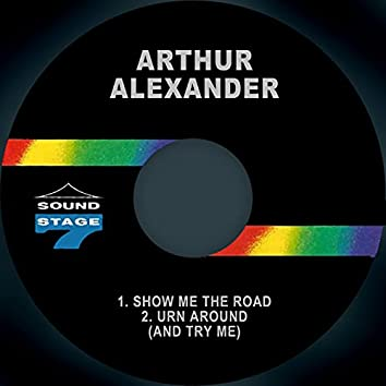 Show Me the Road / Turn Around (and Try Me)