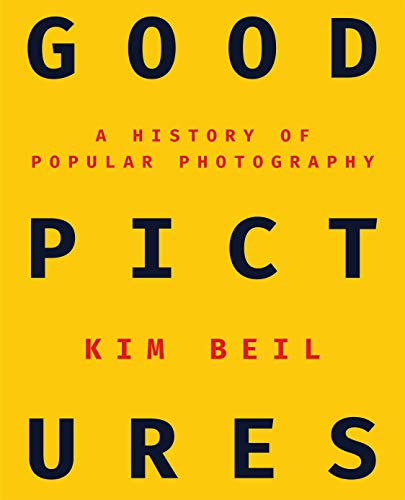 Good Pictures: A History of Popular Photography