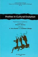 Profiles in Cultural Evolution: Papers from a Conference in Honor of Elman R. Service (Anthropological Papers)