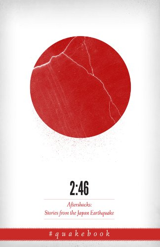 2:46: Aftershocks: Stories from the Japan Earthquake (English Edition)