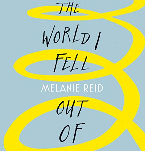 The World I Fell Out Of cover art
