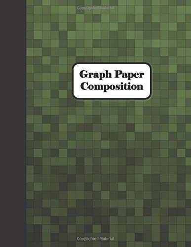 Graph Paper Composition: Dark Green Square Themed Graph Paper Notebook for Math and Science Engineering Students, Quad Ruled 5X5, Square Grid Paper for Writing Drawing