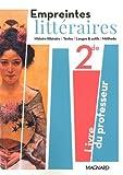 Empreintes littéraires 2de - Livre du professeur