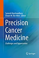 Precision Cancer Medicine: Challenges and Opportunities