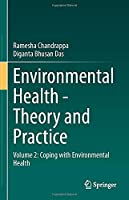 Environmental Health - Theory and Practice: Volume 2: Coping with Environmental Health